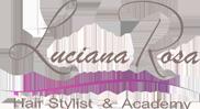 Luciana Rosa - Hair Stylist & Academy